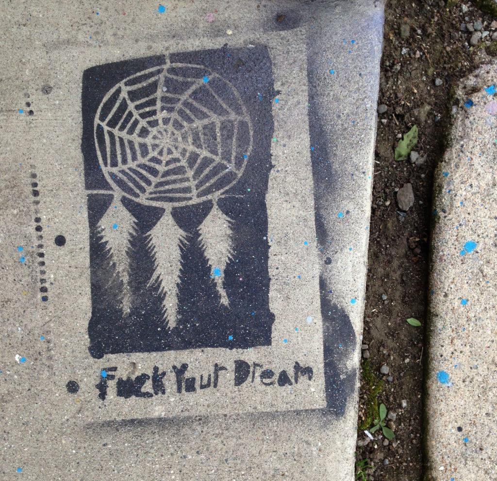street art los angeles fuck your dream sidewalk art melrose